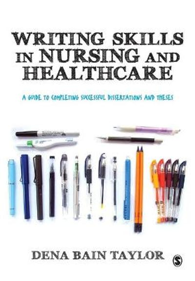 Writing Skills in Nursing and Healthcare - Dena Bain Taylor