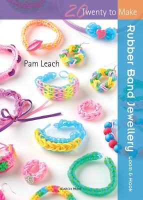 Rubber Band Jewellery - Pam Leach