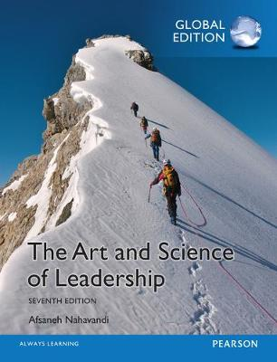 The Art and Science of Leadership, Global Edition - Afsaneh Nahavandi