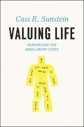 Valuing Life - Cass R. Sunstein