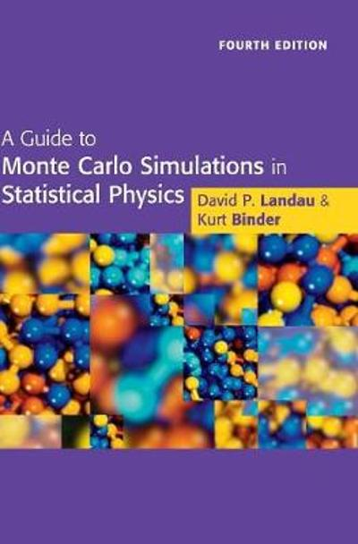 A Guide to Monte Carlo Simulations in Statistical Physics - David P. Landau