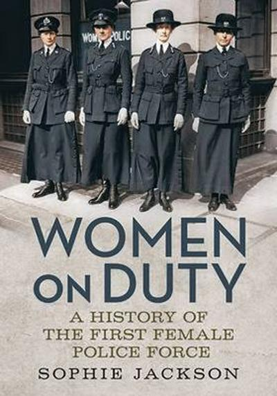 Women on Duty - Sophie Jackson