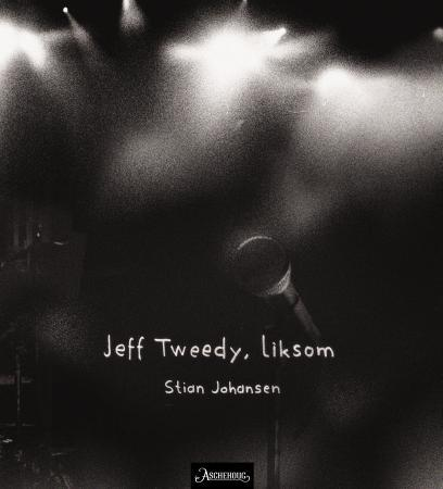 Jeff Tweedy, liksom PDF ePub