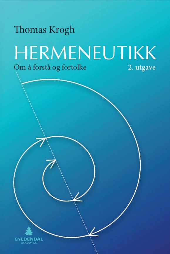 Hermeneutikk - Thomas Krogh