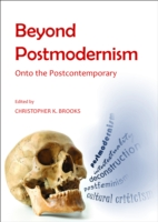 Beyond Postmodernism - Christopher K. Brooks