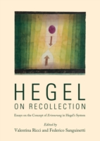 Hegel on Recollection - Federico Sanguinetti Valentina Ricci