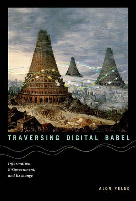 Traversing Digital Babel - Alon Peled