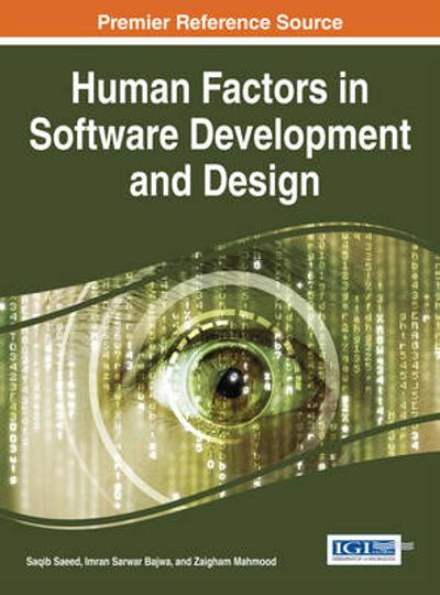 Human Factors in Software Development and Design - Saqib Saeed