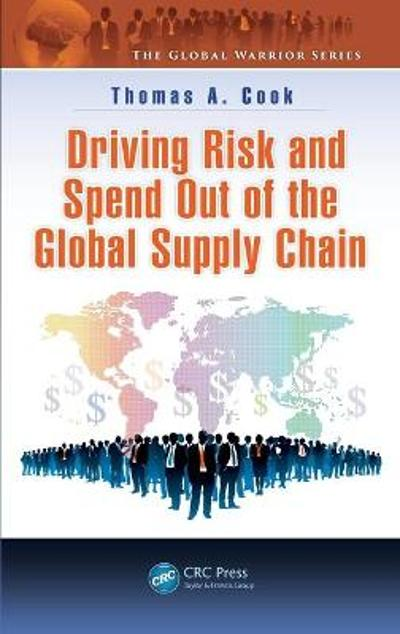 Driving Risk and Spend Out of the Global Supply Chain - Thomas A. Cook