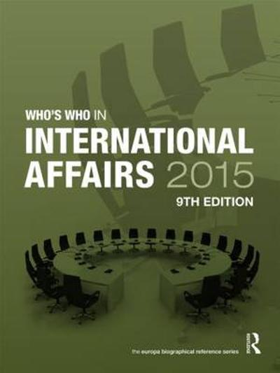 Who's Who in International Affairs 2015 - Europa Publications