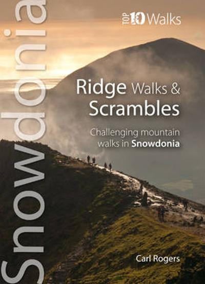 Ridge Walks & Scrambles - Carl Rogers