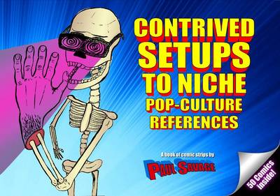 Contrived Setups to Niche Pop-Culture References - Paul Savage
