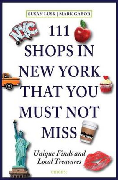 111 shops in New York that you shouldn't miss - Susan Lusk