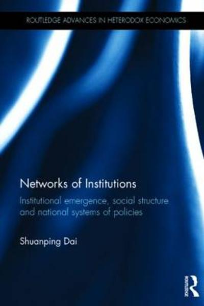 Networks of Institutions - Shuanping Dai