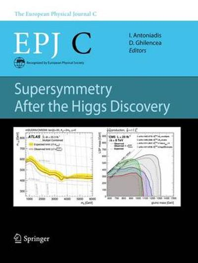 Supersymmetry After the Higgs Discovery - Ignatios Antoniadis