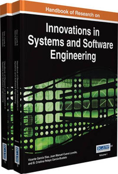 Handbook of Research on Innovations in Systems and Software Engineering - Vicente Garcia Diaz