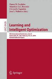 Learning and Intelligent Optimization - Panos M. Pardalos Mauricio G.C. Resende Chrysafis Vogiatzis Jose L. Walteros
