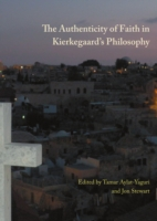 Authenticity of Faith in Kierkegaard's Philosophy - Jon Stewart Tamar Aylat-Yaguri