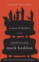 Spot of Bother - Mark Haddon