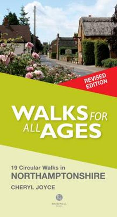 Walks for All Ages Northamptonshire - Cheryl Joyce