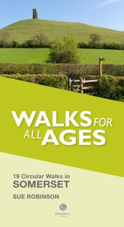Walks for All Ages Somerset - Sue Robinson
