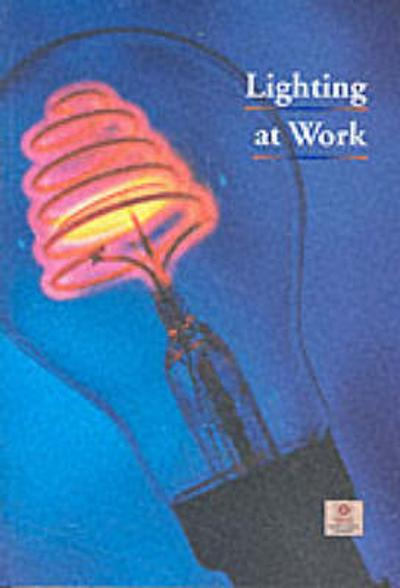 Lighting at work - Great Britain: Health and Safety Executive