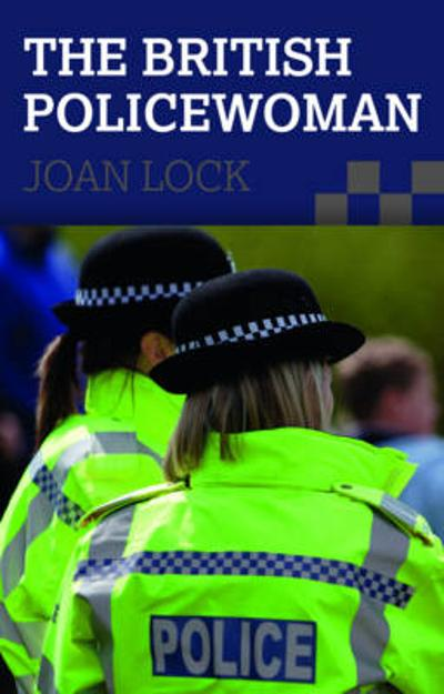 The British Policewoman - Joan Lock
