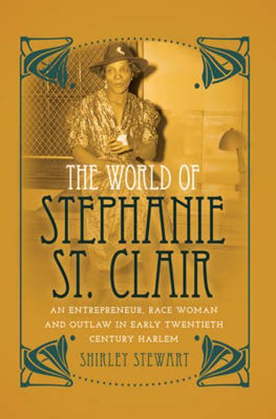 The World of Stephanie St. Clair - Shirley Stewart