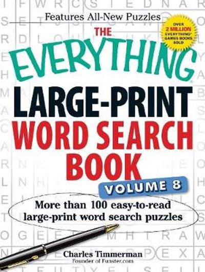 The Everything Large-Print Word Search Book Volume 8 - Charles Timmerman