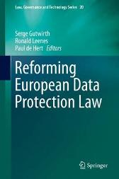 Reforming European Data Protection Law - Serge Gutwirth Ronald Leenes Paul de Hert