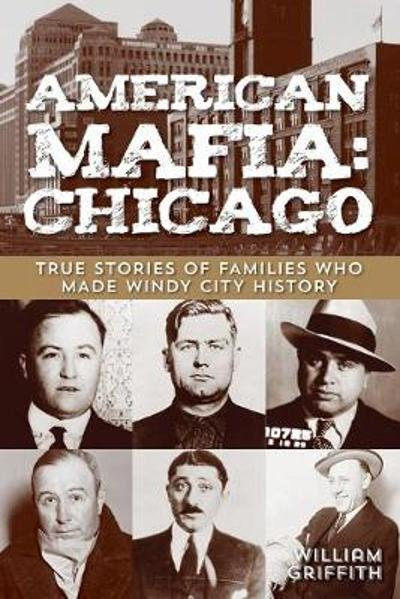 American Mafia: Chicago - William Griffith