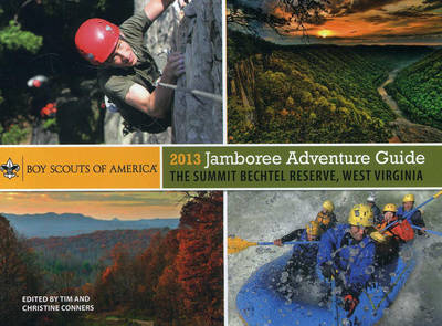 2013 Jamboree Adventure Guide - Boy Scouts of America