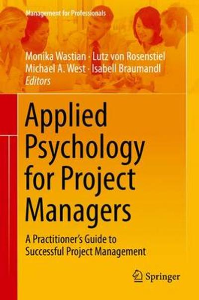 Applied Psychology for Project Managers - Monika Wastian