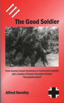 The Good Soldier - Alfred Novotny