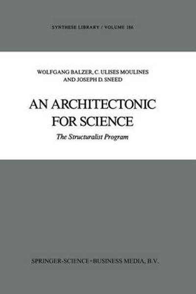 An Architectonic for Science - Wolfgang Balzer