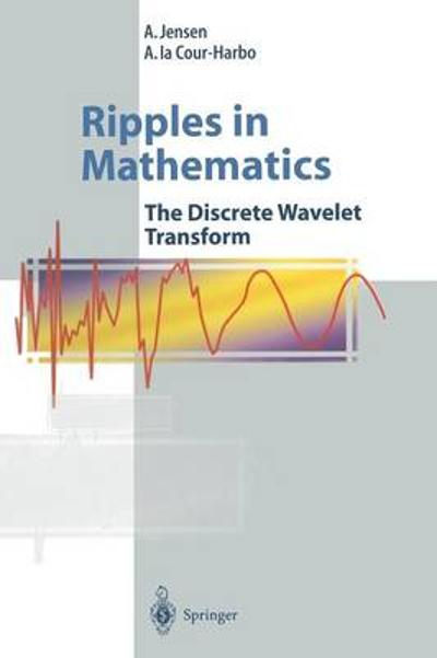 Ripples in Mathematics - A. Jensen