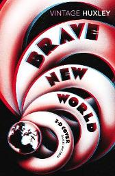 Brave New World - Aldous Huxley Margaret Atwood