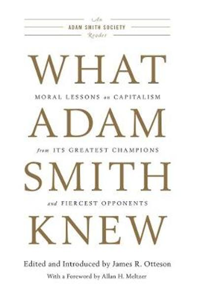What Adam Smith Knew - James R. Otteson