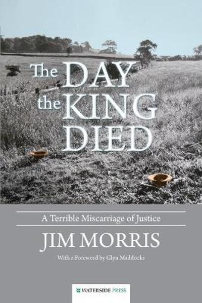The Day the King Died - Jim Morris