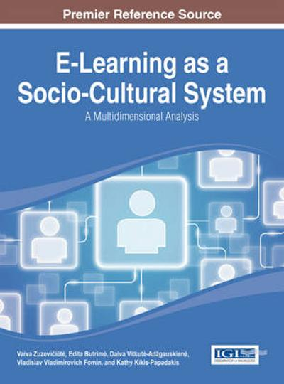 E-Learning as a Socio-Cultural System - Vaiva Zuzeviciute