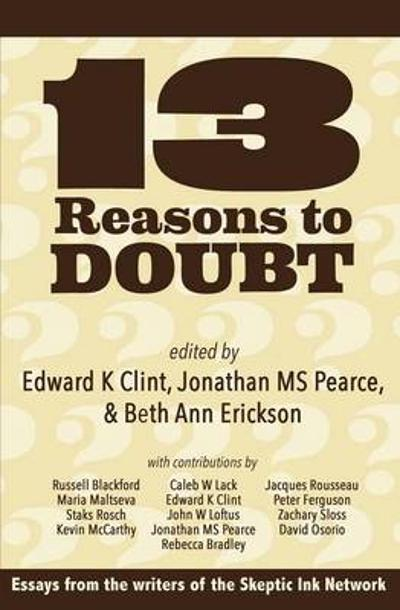 13 Reasons to Doubt - Edward K Clint