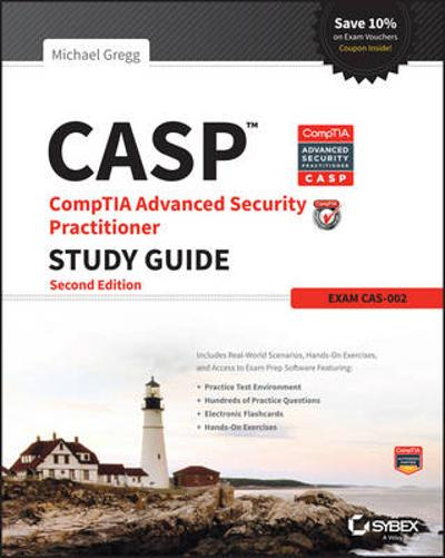 CASP CompTIA Advanced Security Practitioner Study Guide - Michael Gregg