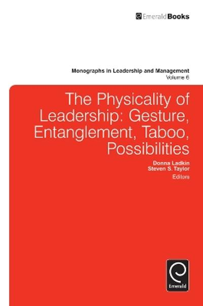 Physicality of Leadership - Donna Ladkin