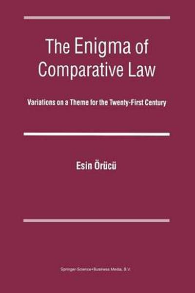 The Enigma of Comparative Law - A.E. Orucu