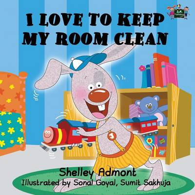 I Love to Keep My Room Clean - Shelley Admont