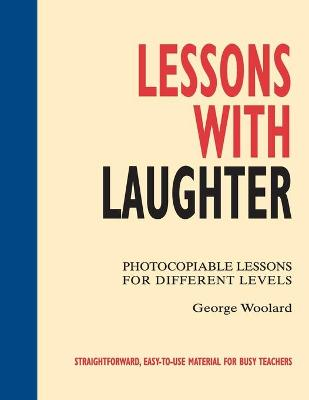 Lessons with Laughter - George Woolard