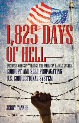 1,825 Days of Hell - Jerry Tanner