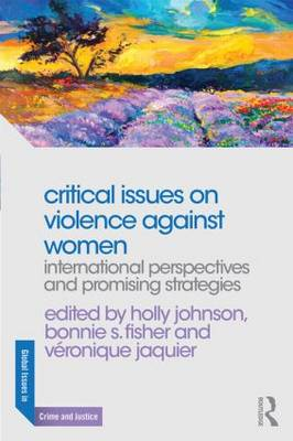 Critical Issues on Violence Against Women - Holly Johnson