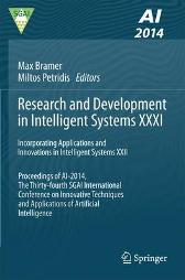Research and Development in Intelligent Systems XXXI - Max Bramer Miltos Petridis