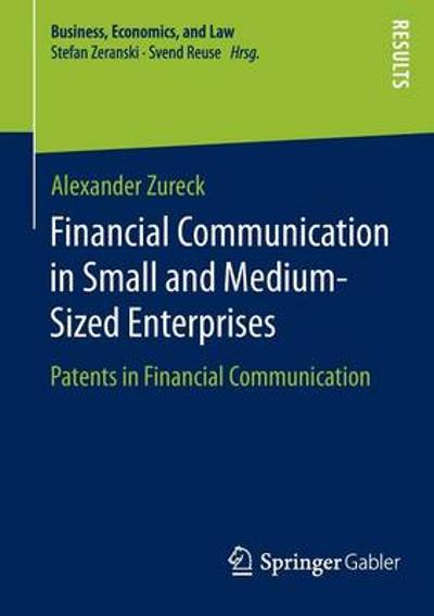 Financial Communication in Small and Medium-Sized Enterprises - Alexander Zureck